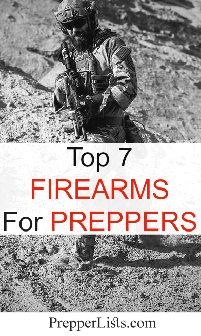 Top 7 Firearms for Preppers
