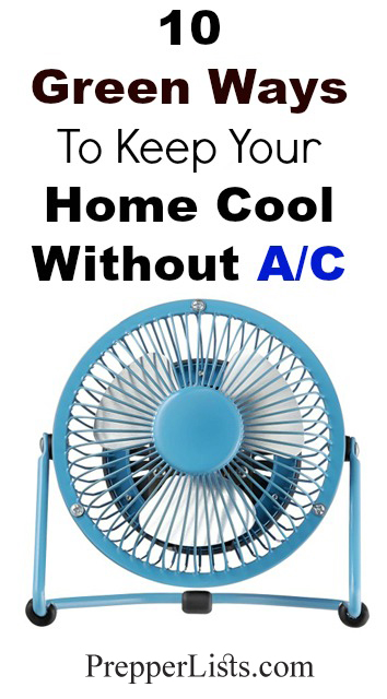 Green Ways To Keep Your Home Cool Without An Air Conditioner