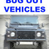 Top 5 Bug Out Vehicles